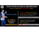 Home Tuition In Noida/ Greater Noida - Ashish Kumar Lets Learn