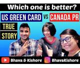 USA GREEN CARD vs CANADA PR | which is better? – Bhava & Kishore