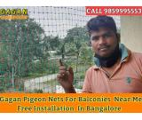 Gagan Pigeon nets | pigeon safety nets | pigeon nets for balcony in bangalore