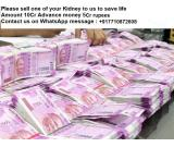 Please donate/sell one of your Kidney to us to save life