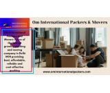 Om International Packers and Movers In Delhi NCR.
