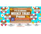 PTE ACADEMIC Weekly Treat Promo – March 24 to 28, 2018
